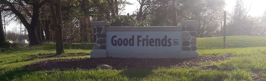 Good Friends Inc Welcome Sign